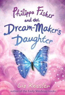 Philippa Fisher and the Dream-Maker's Daughter (Philippa Fisher Series #2)
