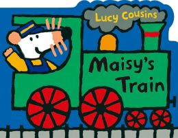 Maisy's Train: A Maisy Shaped Board Book