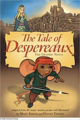 Tale of Despereaux Movie Tie-In: The Graphic Novel