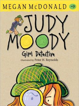 Judy Moody, Girl Detective (Judy Moody Series #9)