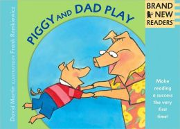 Piggy and Dad Play Big Book: Brand New Readers