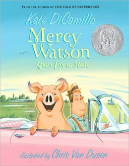 Mercy Watson Goes for a Ride (Mercy Watson Series #2)