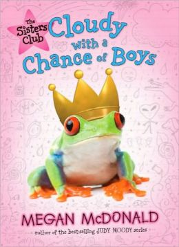 Cloudy with a Chance of Boys (Sisters Club Series)