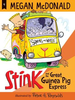 Stink and the Great Guinea Pig Express (Stink Series #4)