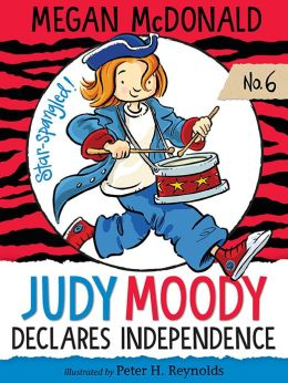 Judy Moody Declares Independence (Judy Moody Series #6)