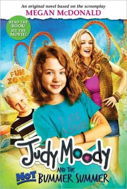 Judy Moody and the Not Bummer Summer (Judy Moody Movie tie-in)