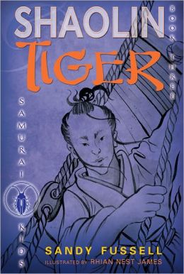 Shaolin Tiger (Samurai Kids Series #3)