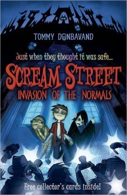 Invasion of the Normals (Scream Street Series #7)
