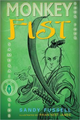 Monkey Fist (Samurai Kids Series #4)