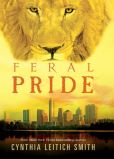 Book Cover Image. Title: Feral Pride, Author: Cynthia Leitich Smith