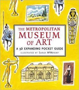 The Metropolitan Museum of Art: A 3D Expanding Pocket Guide