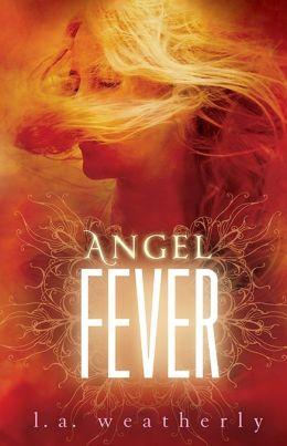 Angel Fever (Angel Trilogy Series #3)