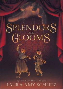 Splendors and Glooms (Free Preview of Chapters 1-3)