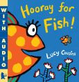 Book Cover Image. Title: Hooray for Fish!, Author: Lucy Cousins