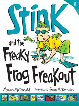 Stink and the Freaky Frog Freakout (Stink Series #8)