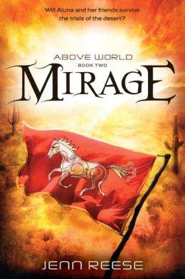Mirage (Above World Series #2)