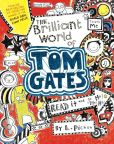 Book Cover Image. Title: The Brilliant World of Tom Gates (Tom Gates Series #1), Author: Liz Pichon