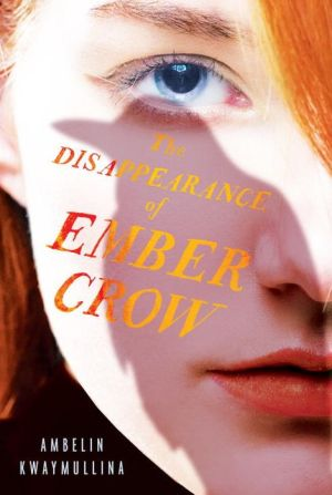 The Disappearance of Ember Crow: The Tribe, Book Two