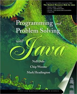 Programming and Problem Solving with Java - With CD