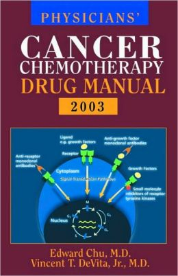 Physician's Cancer Chemotherapy Drug Manual 2003