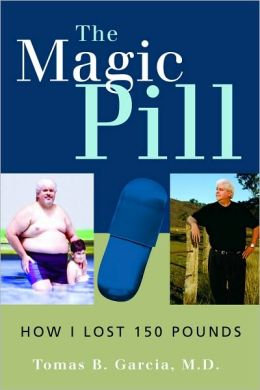 The Magic Pill: How I Lost 150 Pounds