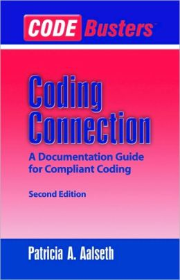 Codebusters Coding Connection: A Documentation Guide for Compliant Coding