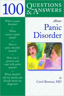 100 Questions and Answers about Panic Disorder