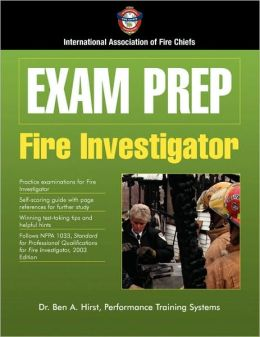 Fire Investigator (Exam Prep Series)