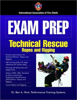Exam Prep: Technical Rescue-Ropes And Rigging