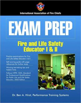 Exam Prep: Fire And Life Safety Educator I & II