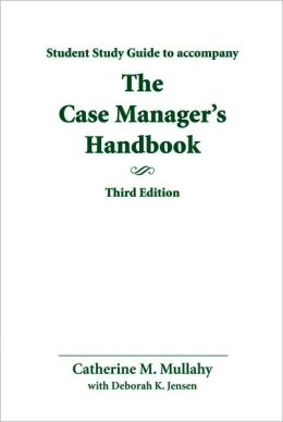 Study Guide For Case Manager's Handbook