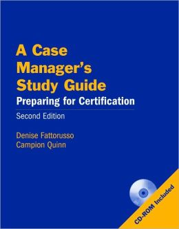 A Case Manager's: Preparing for Certification