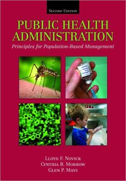Public Health Administration: Principles For Population-Based Management