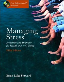 Managing Stress: Principles and Strategies for Health and Well-Being and Student Note-Taking Guide Package