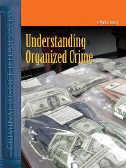 Understanding Organized Crime