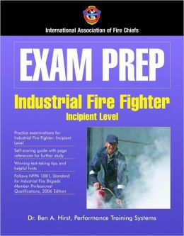 Exam Prep: Industrial Fire Fighter
