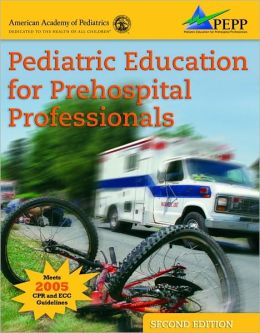 Pediatric Education For Prehospital Professionals (PEPP)