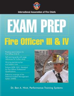 Exam Prep: Fire Officer III & IV