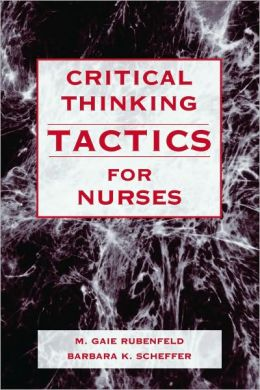 Critical Thinking Tactics For Nurses