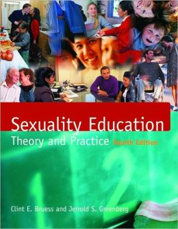 Sexuality Education: Theory and Practice