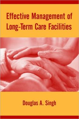 Effective Management Of Long Term Care