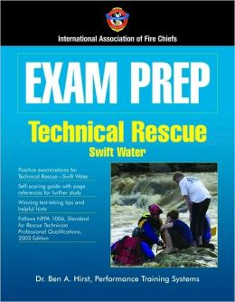 Exam Prep: Technical Rescue-Swift Water
