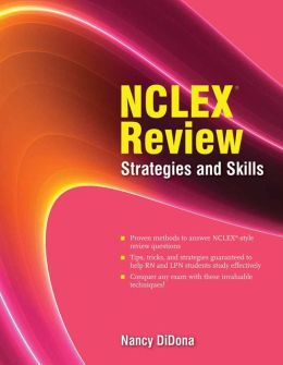 NCLEX Review: Strategies And Skills