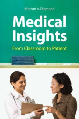 Medical Insights: From Classroom To Patient