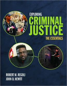 Exploring Criminal Justice: The Essentials