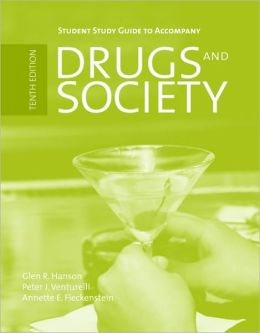 Drugs and Society - Student Study Guide