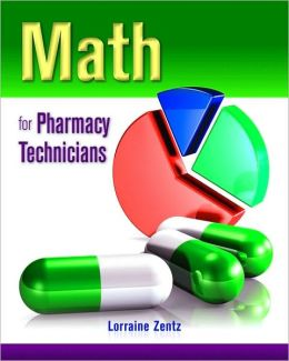 Math For Pharmacy Technicians
