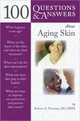100 Questions & Answers About Aging Skin