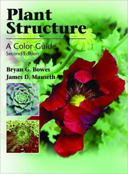 Plant Structure: A Colour Guide