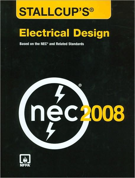 Stallcup's Electrical Design, 2008 Edition